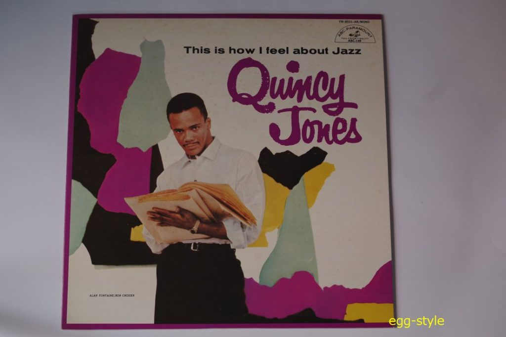 Quincy Jones This Is How I Feel About Jazz